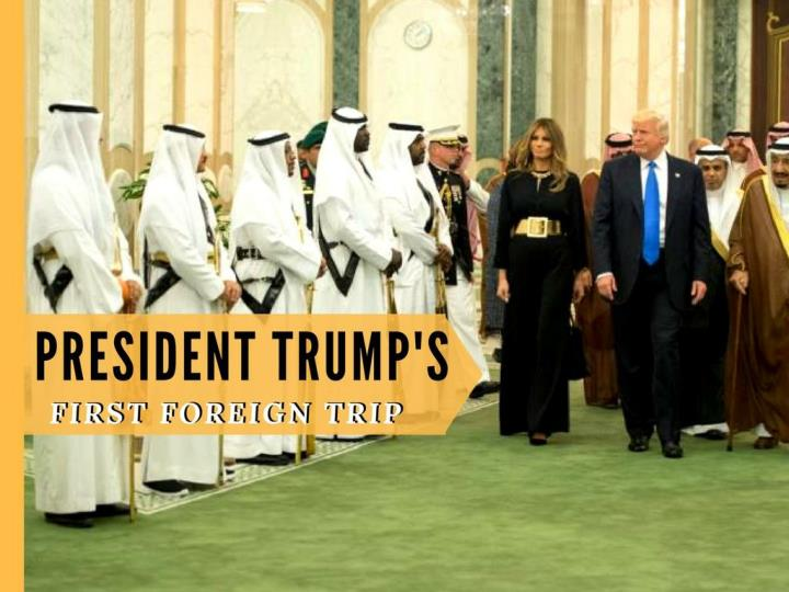 president trump s first foreign trip n.