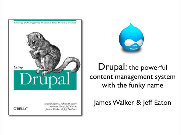 drupal the powerful content management system