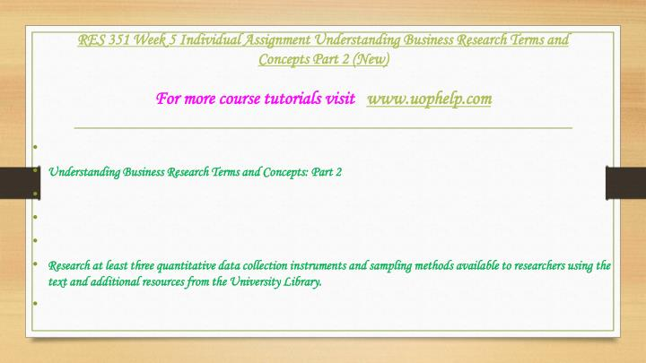 business research terms and concepts part understanding business research terms and concepts: part 1 two research studies, the workers' compensation experience: a qualitative exploration of workers' beliefs regarding the impact of the compensation system on their recovery and rehabilitation and a comparative study between army civilian workforce and private industry workforce.
