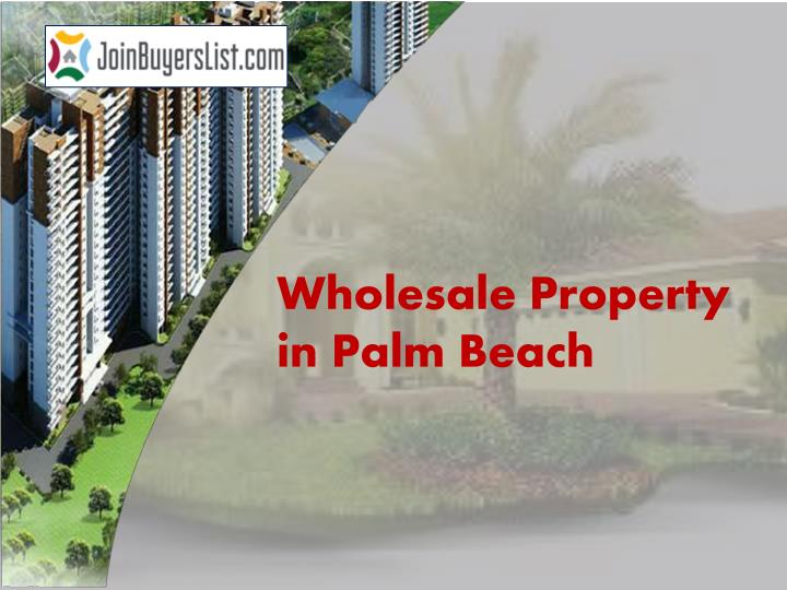 wholesale property in palm beach n.
