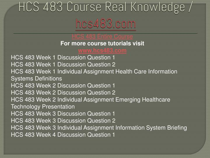 """hcs 483 week 3 information system briefing Uop hcs 483 hcs/483 hcs483 during the third week of your internship, the cio approaches your desk she says, """"i need you to prepare a briefing on the process of selecting and acquiring an information system for our health care organization."""