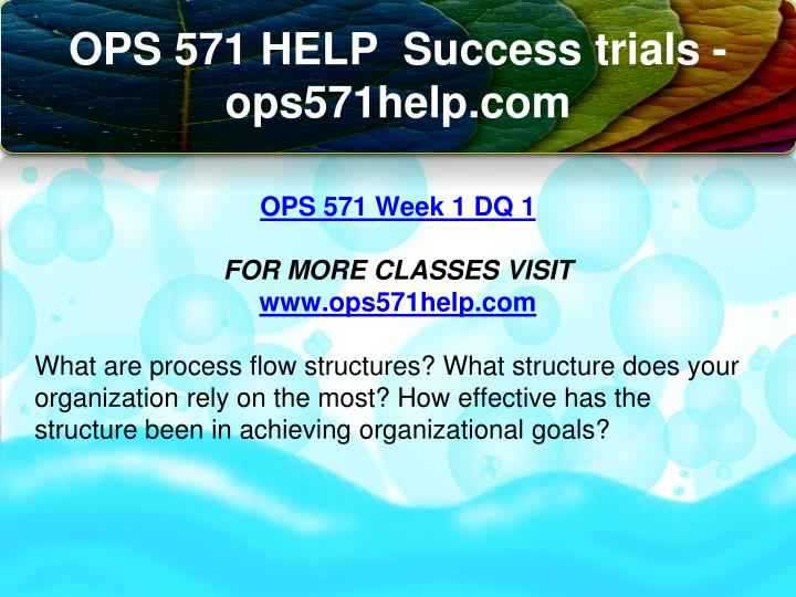 ops 571 operations management final exam These code snippets are offered for inspiration only, and with no assertion that they are the best approaches ops 571 final exam answers operations management there is no guarantee that they will work unmodified in your environment.