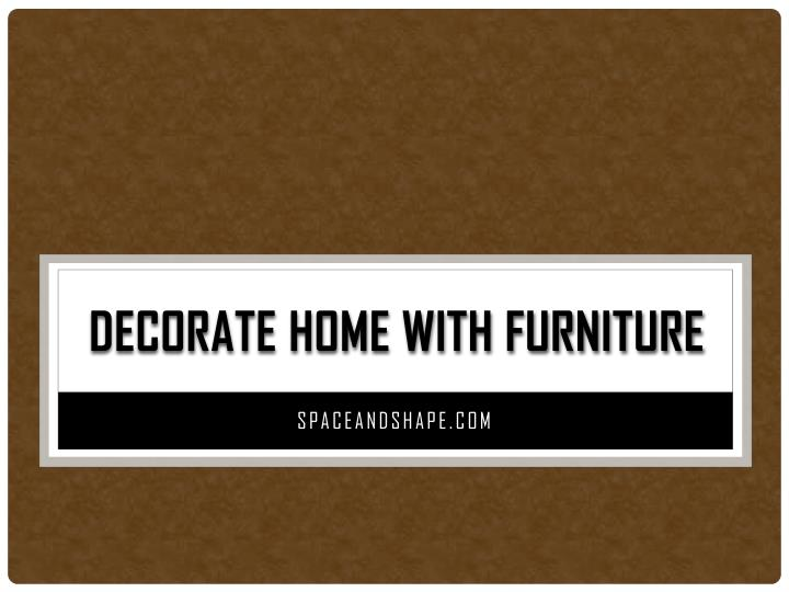 decorate home with furniture n.