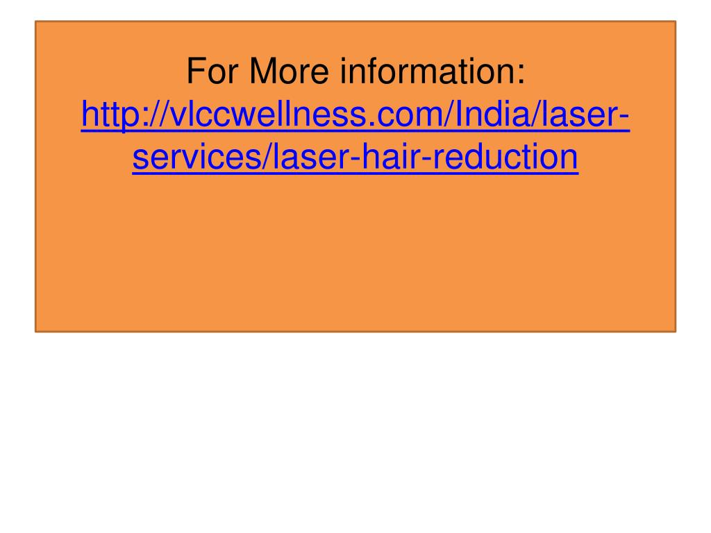 Ppt Laser Hair Removal In Delhi Permanent Hair Reduction In