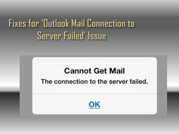 cannot get mail connection to server failed