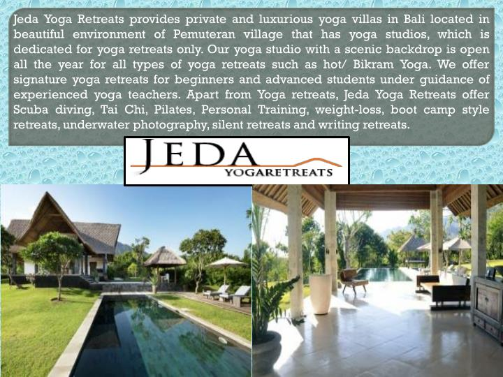 jeda yoga retreats provides private and luxurious n.