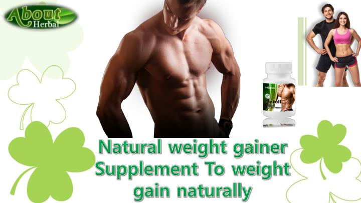 natural weight gainer supplement to weight gain n.