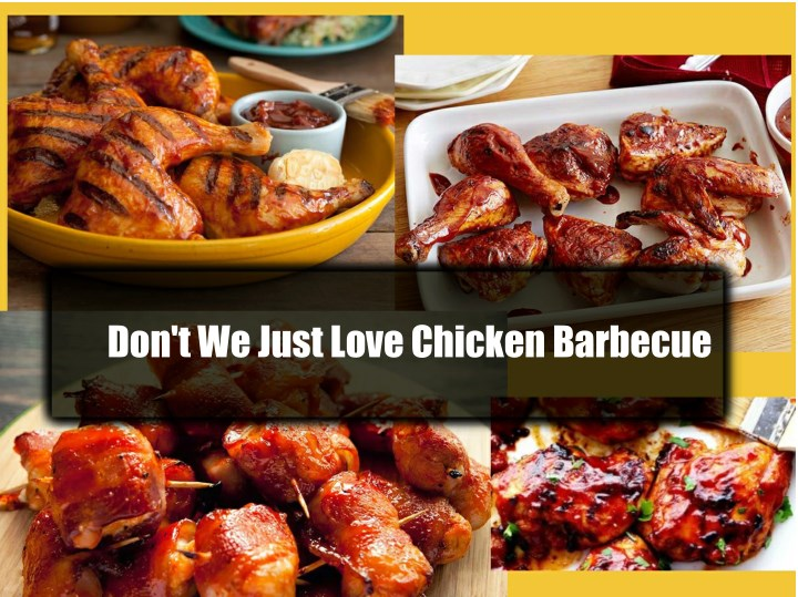 don t we just love chicken barbecue n.