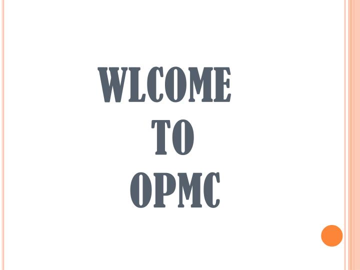 wlcome to opmc n.