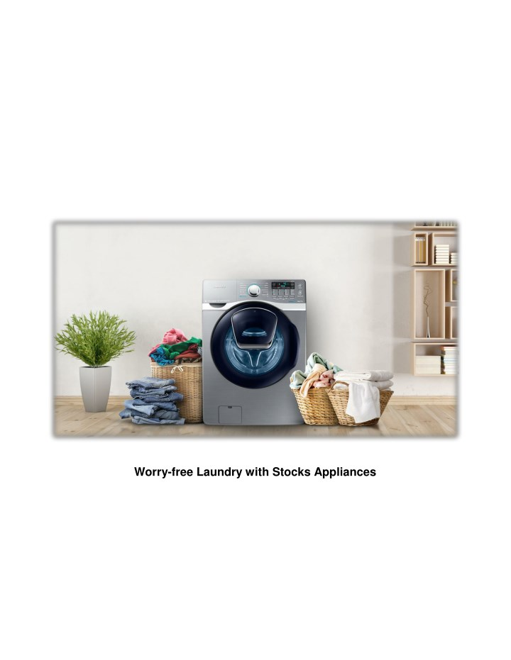 worry free laundry with stocks appliances n.