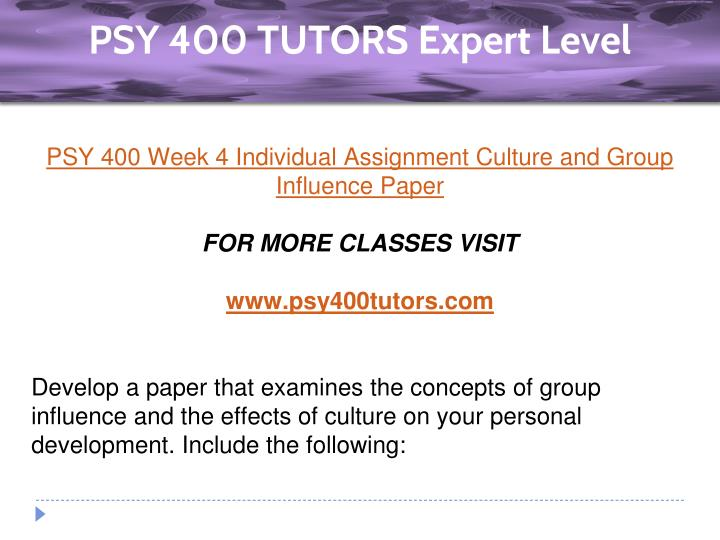 psy 400 group influence paper Study flashcards on psy 400 individual assignment_ group influence and the effects of culture on the self paper at cramcom quickly.