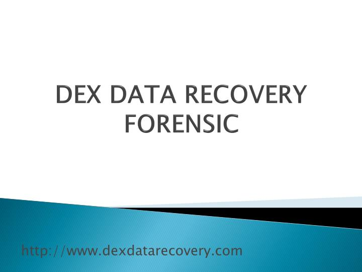 dex data recovery forensic n.