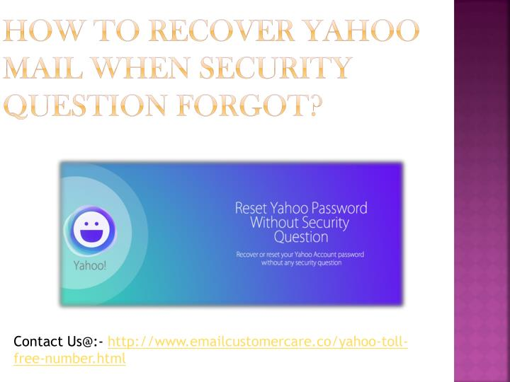 forgot yahoo security questions and password