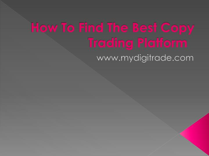 how to find the best copy trading platform n.