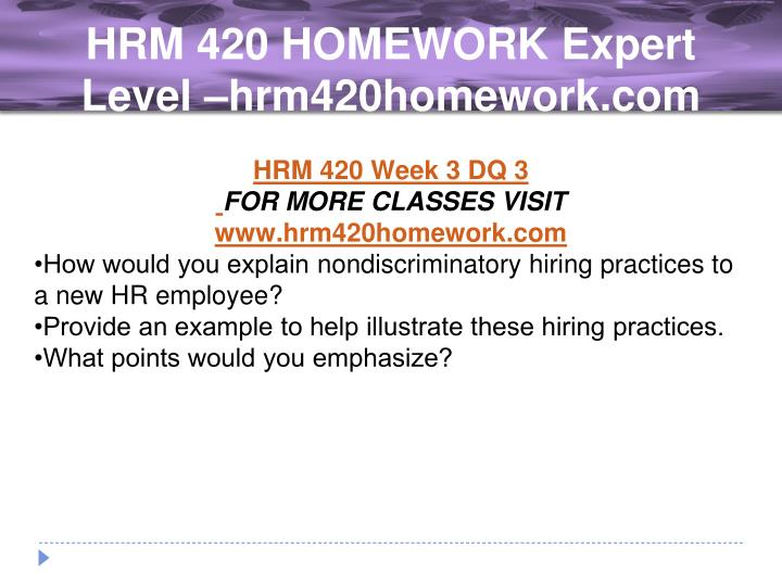 human resouce management homework Human resource management  minimum of 750 words minimum of 4 scholarly sources instructions: managing people is a key factor for all managers human resources theory and practices are foundational both for the unique discipline of human resources and for the general practice and discipline of management.