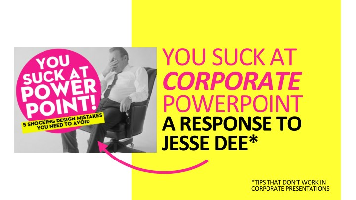 you suck at corporate powerpoint a response n.