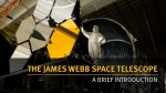 the james webb space telescope a brief