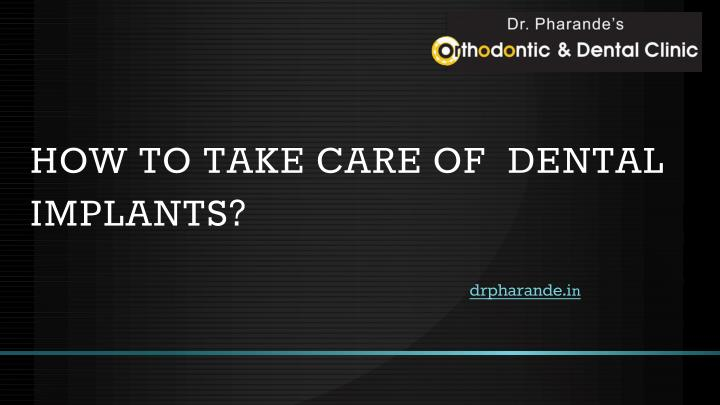 how to take care of dental implants n.