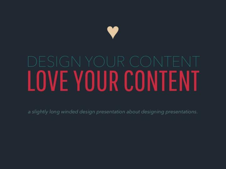 how to design and love your content n.