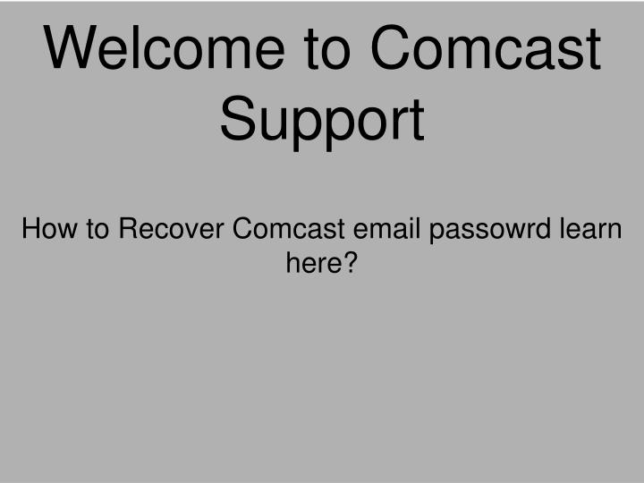 PPT - How to change Comcast email password|1-888-275-3599| Reset