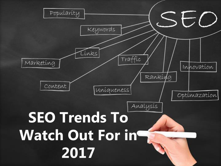 seo trends to watch out for in 2017 n.