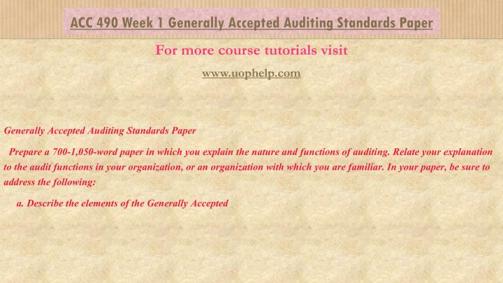 generally accepted auditing standards paper week With generally accepted auditing standards (gaas) and applica- ble legal and   a5 audit documentation may be recorded on paper or on electronic or.