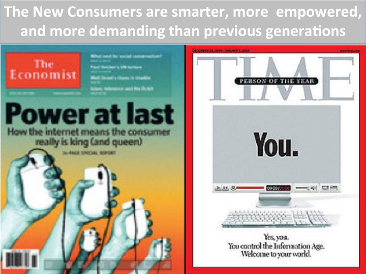 The  New  Consumers  are  smarter,  more    empowered,