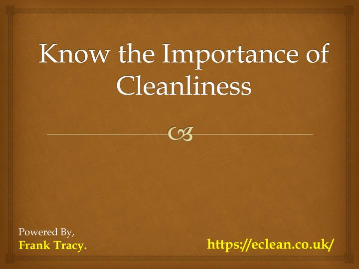 importance of barracks cleanliness