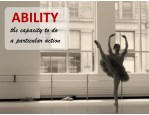 ability the capacity to do a particular action