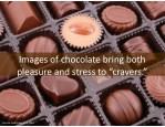 imagesofchocolatebringboth pleasureandstressto