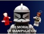 themorality ofmanipulation