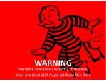 warning variablerewardsarenotafreepass