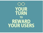 your your turn turn to to reward reward your