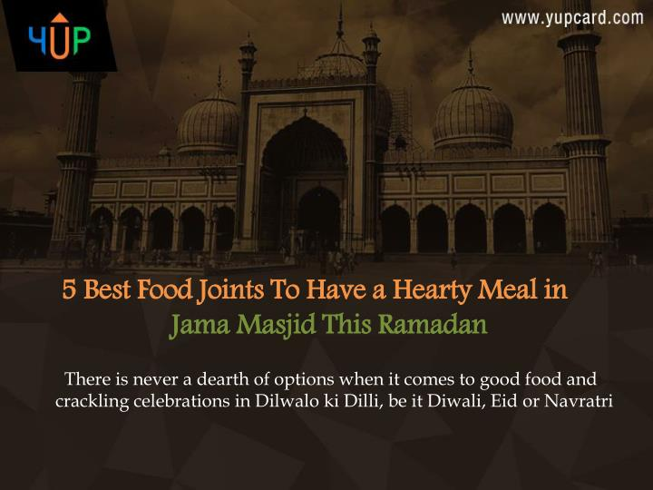 5 best food joints to have a hearty meal in jama n.