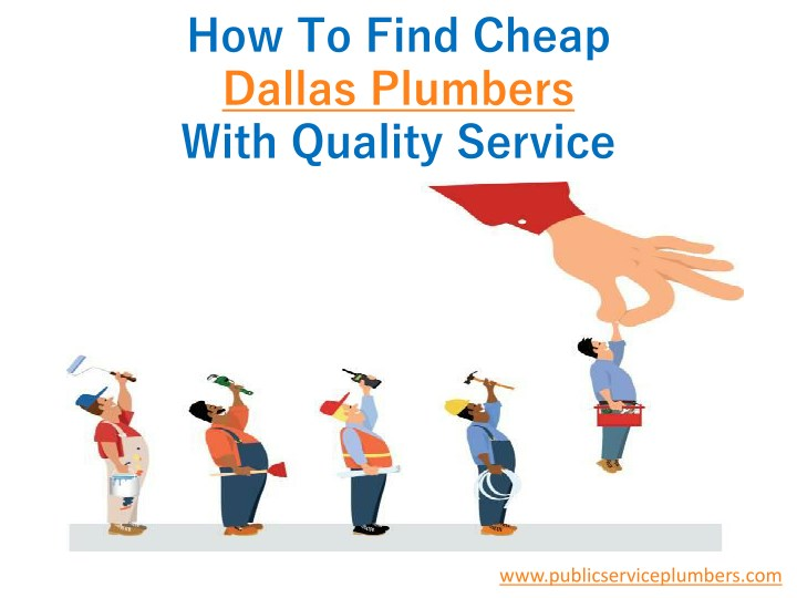 how to find cheap dallas plumbers with quality n.
