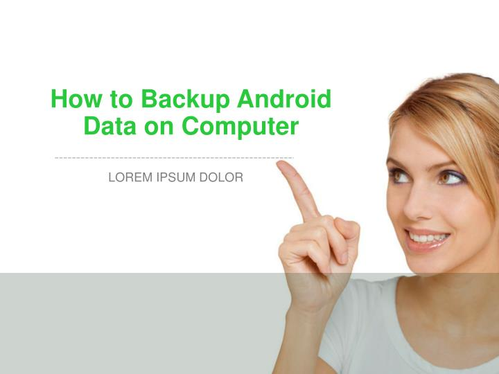 how to backup android data on computer n.