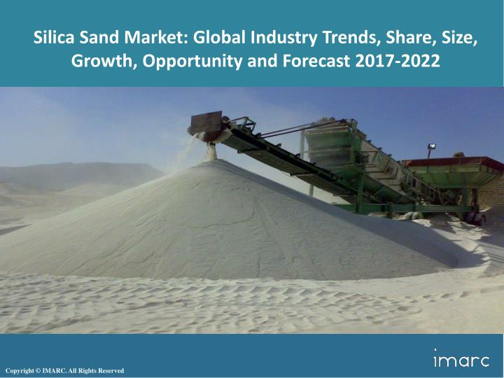 silica sand market global industry trends share n.
