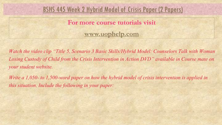 hybrid model of crisis Components of a hybrid model to link efficacy and effectiveness research elements of efficacy trials to be retained in a hybrid model, it is critical that scientific rigor be preserved through the use of design features that protect crucial aspects of internal validity.