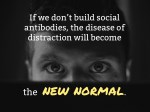 if we don t build social antibodies the disease