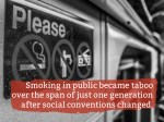 smoking in public became taboo over the span