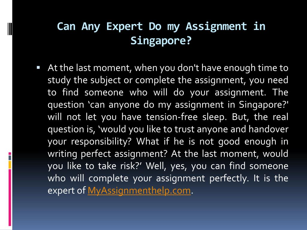 Do my assignment for me in Singapore | Best assignment help