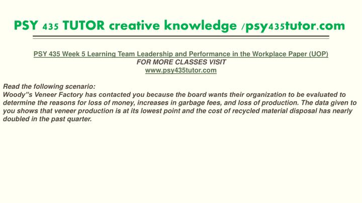 psy 435 leadership performance in the Study flashcards on psy 435 week 5 learning team leadership and performance in the workplace paper at cramcom quickly.