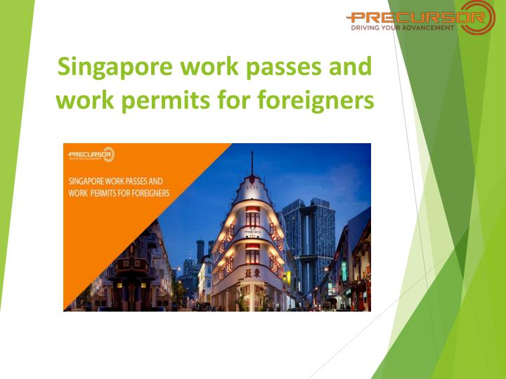 singapore work passes and work permits for foreigners n.