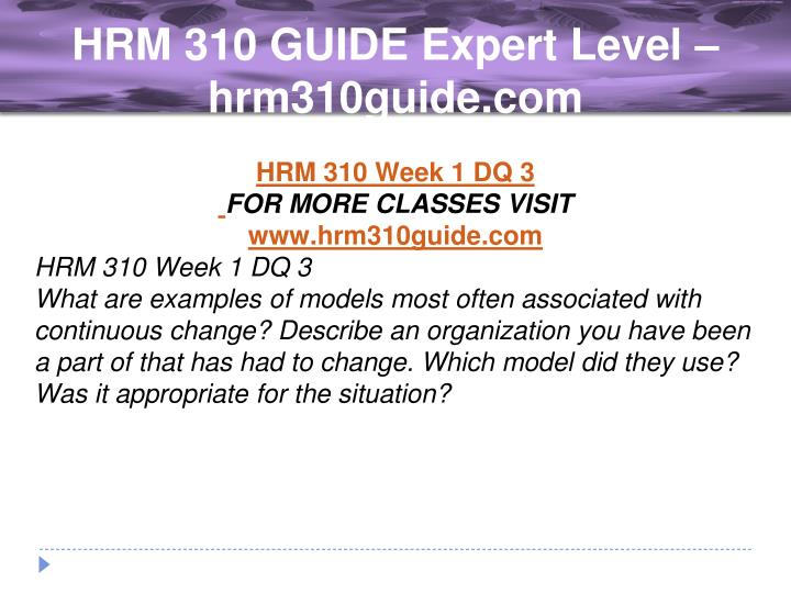 hrm 310 week 3 Description hrm 310 week 3 organizational change experts hrm 310 week 3 organizational change experts hrm 310 week 3 organizational change experts.