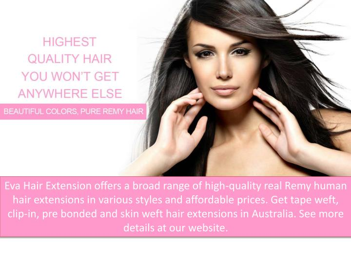 PPT - Best Remy Human Hair Extensions in Australia | Eva ...