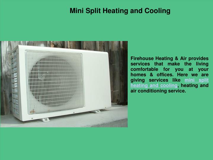 Small Heating And Cooling Units : Ppt mini split air conditioning the benefits and