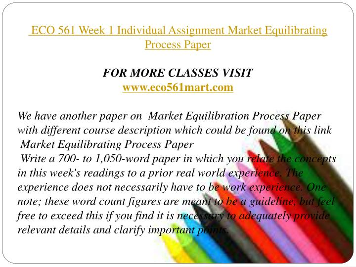 eco 561 market equilibrating process paper