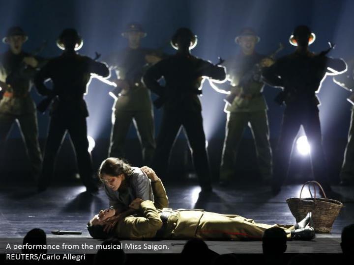 A performance from the musical Miss Saigon.  REUTERS/Carlo Allegri