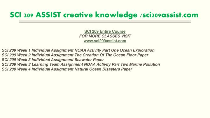 sci 209 week 1 noaa activity Sci 209 week 1 noaa activity part 1: ocean exploration notethis is the first step to an ongoing project with additional sections due in weeks three and five.