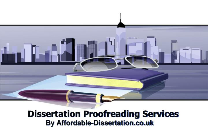 Proofreading dissertation services uk